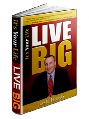 Josh HInds It's Your Life LIVE BIG Book Cover