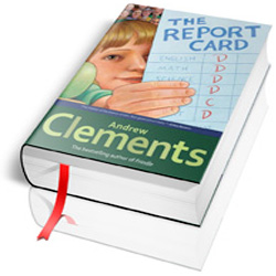 pictures of the book the report card The report card [andrew clements] on amazoncom free shipping on qualifying offers a fifth-grade genius turns the spotlight on grades—good and bad—in this.